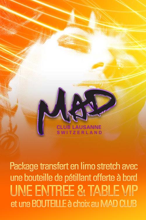 Mad Club Lausanne en Limousine - Vous ne faites pas partie ...
